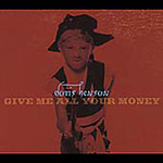 Give Me All Your Money (CD)