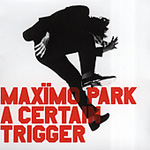 A Certain Trigger (CD)