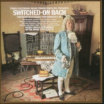 Switched On Bach (CD)