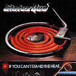 If You Can't Stand The Heat (Remastered) (CD)
