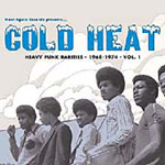Cold Heat: Heavy Funk Rarities 1: 1968-1974 (CD)