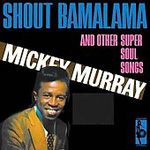 Shout Bamalama And Other Super Soul Songs (CD)