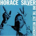 Horace Silver And The Jazz Messengers (Remastered) (CD)