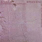 Apollo: Atmospheres And Soundtracks (Remastered) (CD)