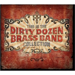 This Is The Dirty Dozen Brass Band Collection (CD)