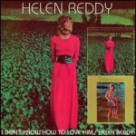 I Don't Know How To Love Him/Helen Reddy (CD)