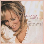The Deana Carter Collection (CD)