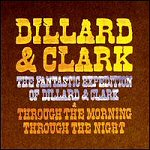 Fantastic Expedition Of Dillard & Clark / Through The Morning Through The Night (CD)