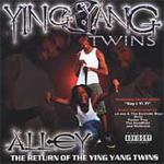 Alley ... The Return Of The Ying Yang Twins (CD)