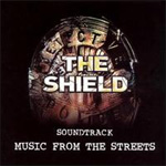 The Shield Soundtrack: Music From The Streets (CD)