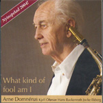 What Kind Of Fool Am I (CD)
