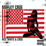 Red, White & Crüe: Greatest Hits 1981 - 2004 (CD)