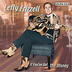 If You've Got The Money (CD)