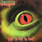 Better The Devil You Know (CD)
