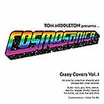 Cosmosonica Crazy Covers (2CD)
