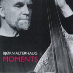 Bjørn Alterhaug - Moments