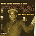 Love Your Brother Man: The Early Years (CD)