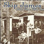 Hard Time Killin' Floor Blues (CD)