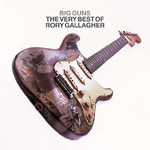 Big Guns: The Very Best Of Rory Gallagher (2CD)