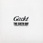 The Sixth Day - The Singles Collection (CD)