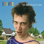 Spurts: The Richard Hell Story (CD)