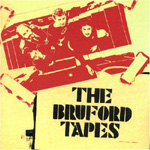 The Bruford Tapes (CD)