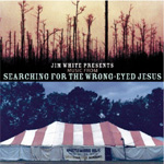 Searching For The Wrong Eyed Jesus - Soundtrack (CD)