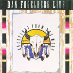 Dan Fogelberg Live: Greetings From The West (2CD Remastered)