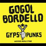 Gypsy Punks: Underdog World Strike (CD)