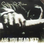 Are You Dead Yet? (CD)