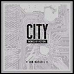 City: Works Of Fiction (Remastered) (CD)