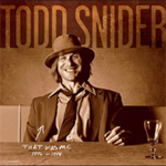 That Was Me: The Best Of Todd Snider 1994-1998 (CD)