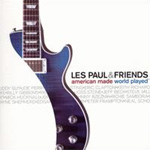 Les Paul & Friends - American Made World Played (CD)