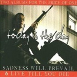 Sadness Will Prevail/Live Till You Die (CD)