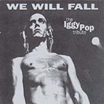 We Will Fall: The Iggy Pop Tribute (2CD)