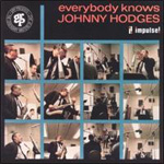 Everybody Knows Johnny Hodges (CD)