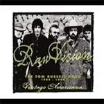 Raw Vision: The Tom Russell Band 1984-1994 (CD)