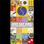 Just Say Sire: The Sire Records Story (3CD+DVD)