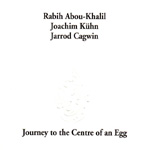 Journey To The Center Of An Egg (CD)