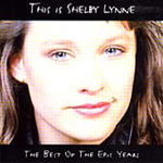 This Is Shelby Lynne: The Best Of The Epic Years (CD)