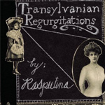 Transylvanian Regurgitations EP (CD)