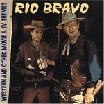 Rio Bravo & Other Movie And TV Themes (CD)