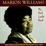 My Soul Looks Back: The Genius Of Marion Williams 1962-1992 (CD)