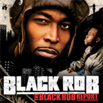 The Black Rob Report (CD)
