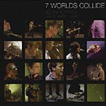 7 Worlds Collide (CD)
