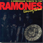 Leaving Home - A Norwegian Tribute To The Ramones (CD)