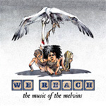We Reach: The Music Of The Melvins (CD)