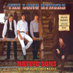 Native Sons - Deluxe Reissue (Expanded & Remastered) (CD)