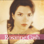 The Very Best Of Rosanne Cash (CD)