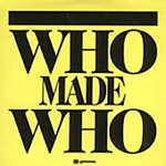 Who Made Who (CD)
